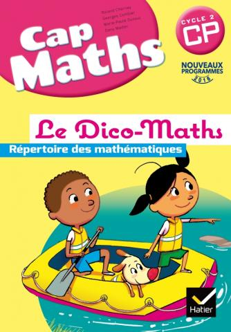 Cap Maths CP éd. 2016 - Dico Maths